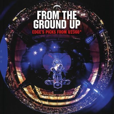 U2-From-The-Ground-Up600